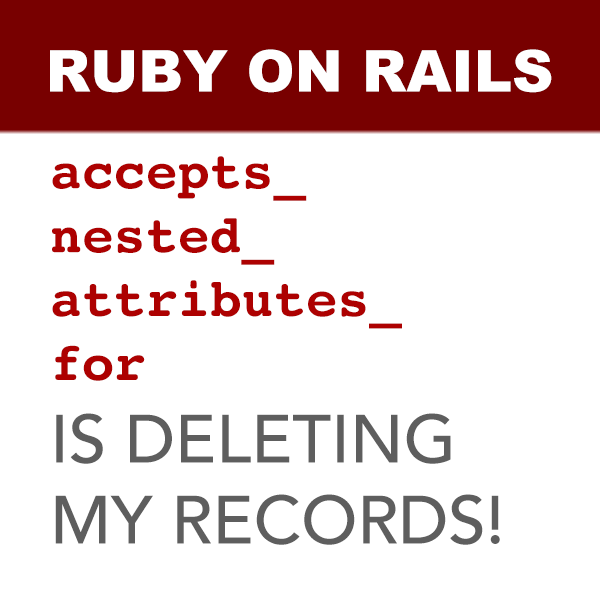Ruby on rails accepts nested attributes for deleting records